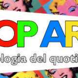 POP ART apologia del quotidiano