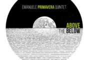 "Al Catania Jazz, l'ennese Emanuele Primavera presenta ""Above the below"", suo secondo secondo album"